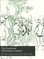 The Young and Field Literary Readers: Book one-[six], Book 6