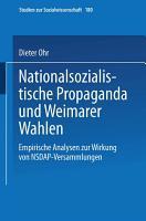 Nationalsozialistische Propaganda und Weimarer Wahlen PDF