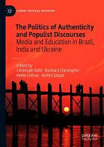 The Politics of Authenticity and Populist Discourses