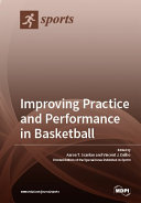 Improving Practice and Performance in Basketball