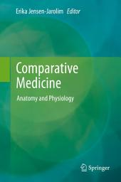 Comparative Medicine: Anatomy and Physiology