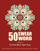 50 Swear Words To Color Your Anger Away Book