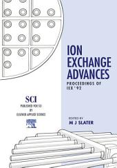 Ion Exchange Advances: Proceedings of IEX '92