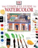 The Complete Guide to Watercolor Book