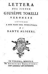 Lettera ... intorno a due passi del Purgatorio di Dante Aligeri: Volume 1