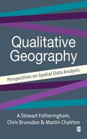 Quantitative Geography: Perspectives on Spatial Data Analysis