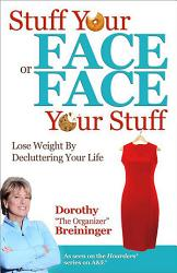 Stuff Your Face Or Face Your Stuff Book PDF