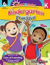 Bright and Brainy: Kindergarten Practice