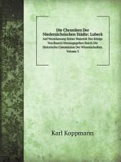 Die Chroniken Der Nieders?chsischen St?dte: Lubeck