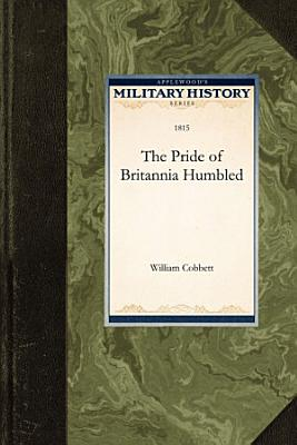 The Pride of Britannia Humbled PDF
