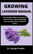 Growing Lavender Manual