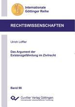 Das Argument der Existenzgef  hrdung im Zivilrecht PDF