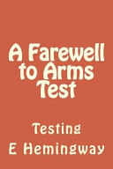 A Farewell to Arms Test