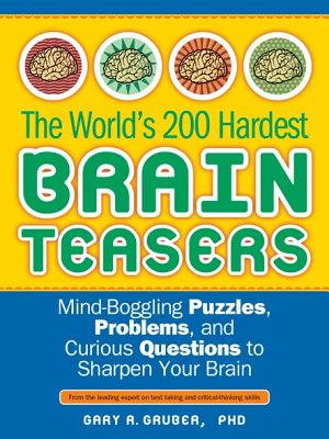 The World s 200 Hardest Brain Teasers PDF