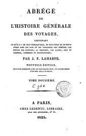 Abrégé de l'histoire générale des voyages: Volume12
