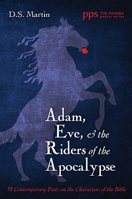 Adam  Eve  and the Riders of the Apocalypse PDF