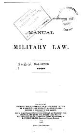 Manual of Military Law: War Office, 1907