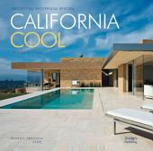 California Cool: Revised Edition: Residential Modernism Reinvented