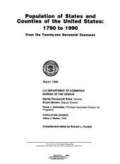 Population of states and counties of the United States: 1790 to 1990 from the twenty-one decennial censuses