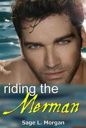 Riding the Merman (Paranormal Mermaid Erotica)