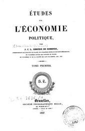 Etudes sur l'économie politique: Volume1