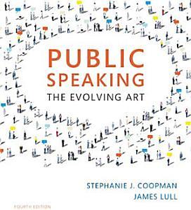 Public Speaking: The Evolving Art Book