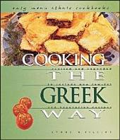 Cooking the Greek Way: Revised and Expanded to Include New Low-fat and Vegetarian Recipes