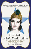 The Holy Bhagavad Gita  Yoga of Nonattachment  Dutiful Action  and Meditation for God Realization