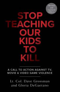 Stop Teaching Our Kids to Kill Book