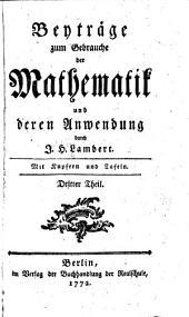 Beyträge zum Gebrauche der Mathematik und deren Anwendung: Band 2,Teil 1