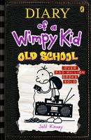 Old School  Diary of a Wimpy Kid  BK10  PDF