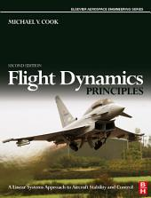 Flight Dynamics Principles: A Linear Systems Approach to Aircraft Stability and Control, Edition 2