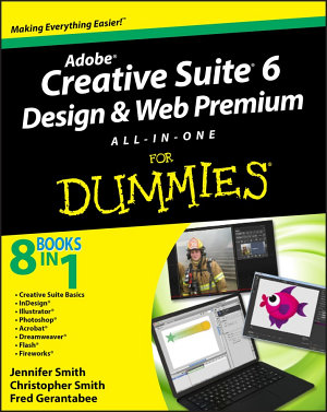 Adobe Creative Suite 6 Design and Web Premium All in One For Dummies PDF