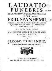 Laudatio funebris ... F. Spanhemii