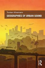 Geographies of Urban Sound