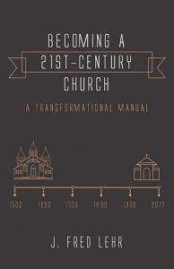 Becoming a 21st Century Church PDF