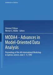 MODA4 — Advances in Model-Oriented Data Analysis: Proceedings of the 4th International Workshop in Spetses, Greece June 5–9, 1995