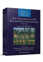 A Companion to the Philosophy of Language: Edition 2