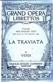 La Traviata: Opera in Three Acts