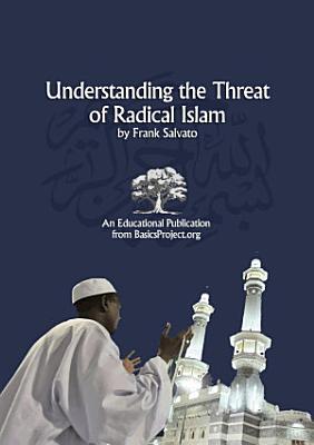 Understanding the Threat of Radical Islam