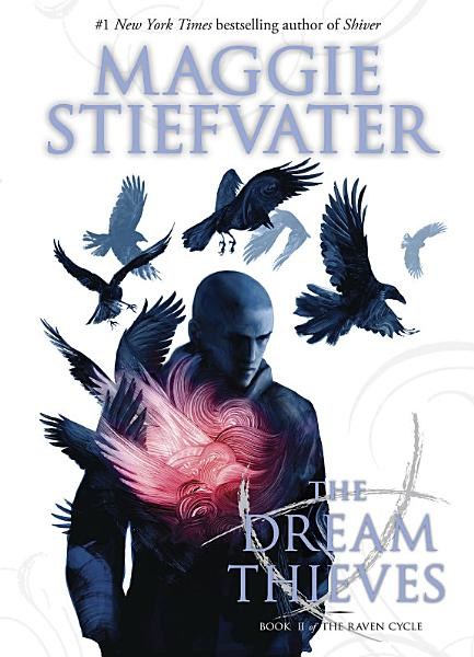 The Dream Thieves  The Raven Cycle  Book 2