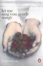 Let Me Sing You Gentle Songs