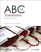 ABC of Transfusion: Edition 4