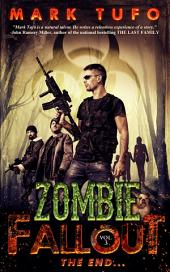 Zombie Fallout 3: The End.....: A Michael Talbot Adventure