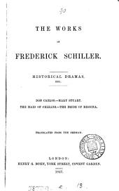 The works of Frederick Schiller, tr. by A.J. Morrison [and others].