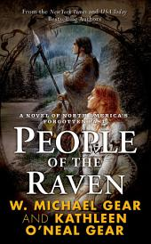People of the Raven: A Novel of North America's Forgotten Past