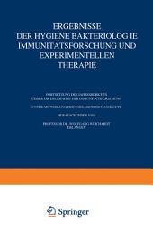 Ergebnisse der Hygiene Bakteriologie Immunitätsforschung und Experimentellen Therapie: Fortsetzung des Jahresberichts Über die Ergebnisse der Immunitätsforschung Achter Band
