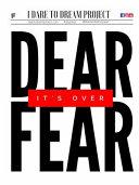 Dear Fear It s Over