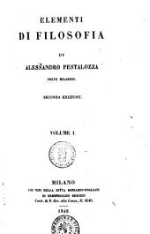 Elementi di filosofia di Alessandro Pestalozza: Volume 1
