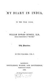 My Diary in India, in the Year 1858-9: Volume 1